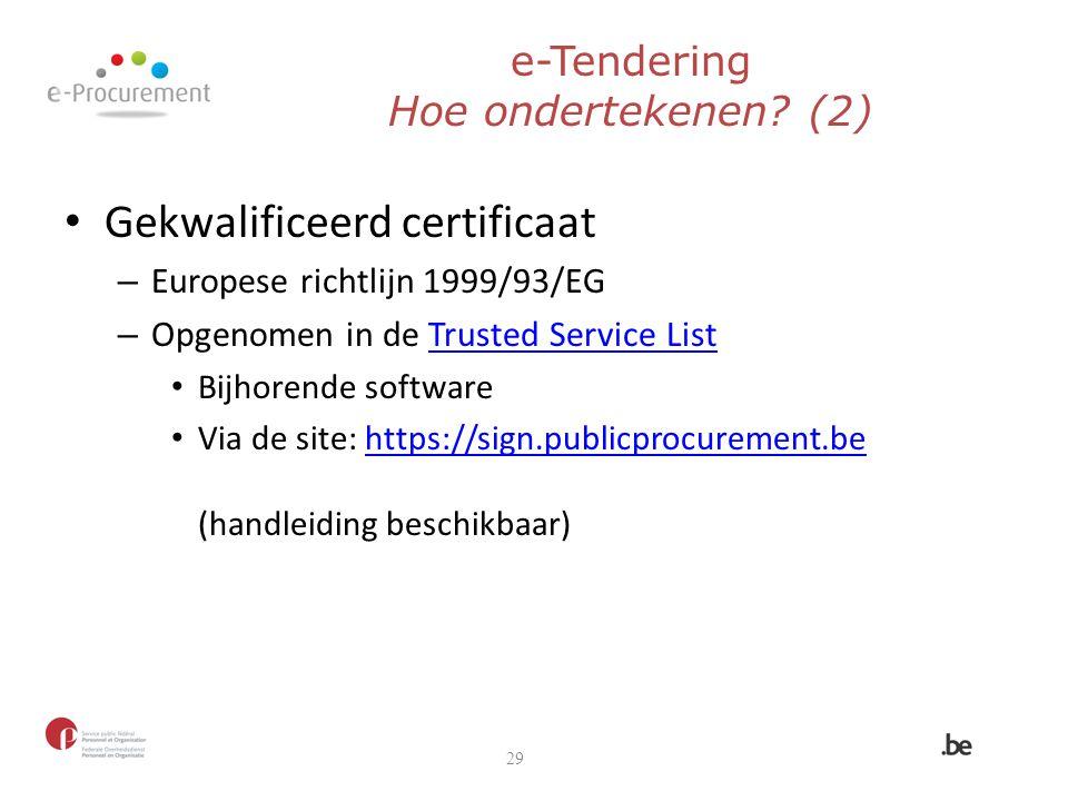 e-Tendering Hoe ondertekenen (2)