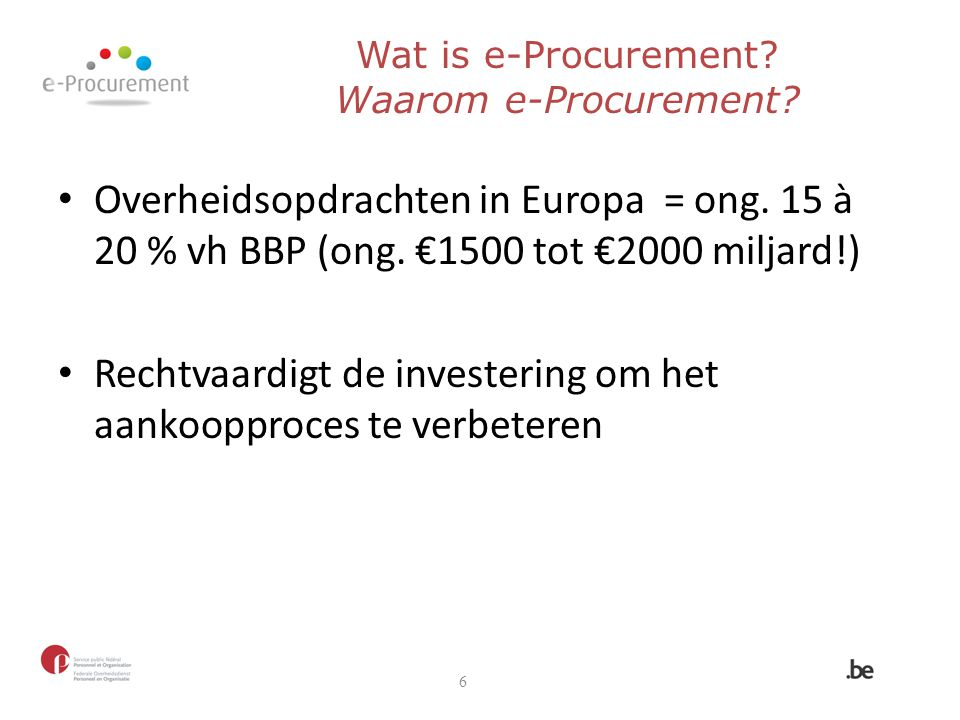 Wat is e-Procurement Waarom e-Procurement