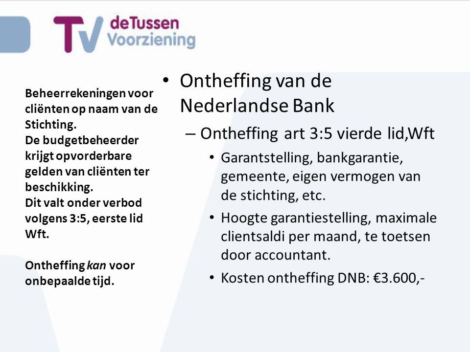 Ontheffing van de Nederlandse Bank