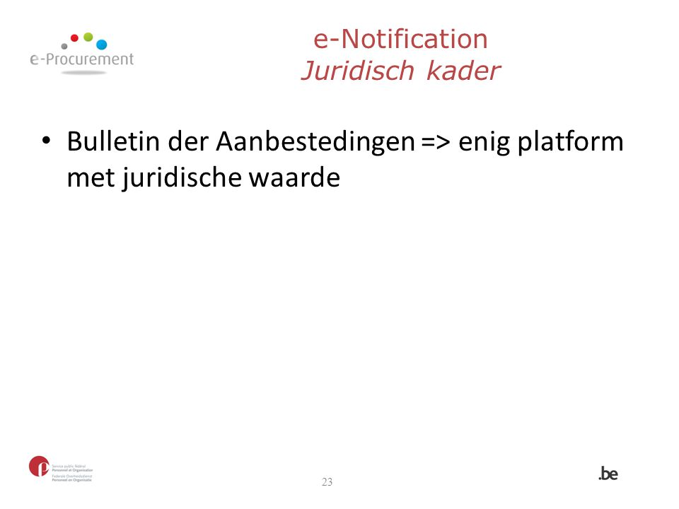 e-Notification Juridisch kader