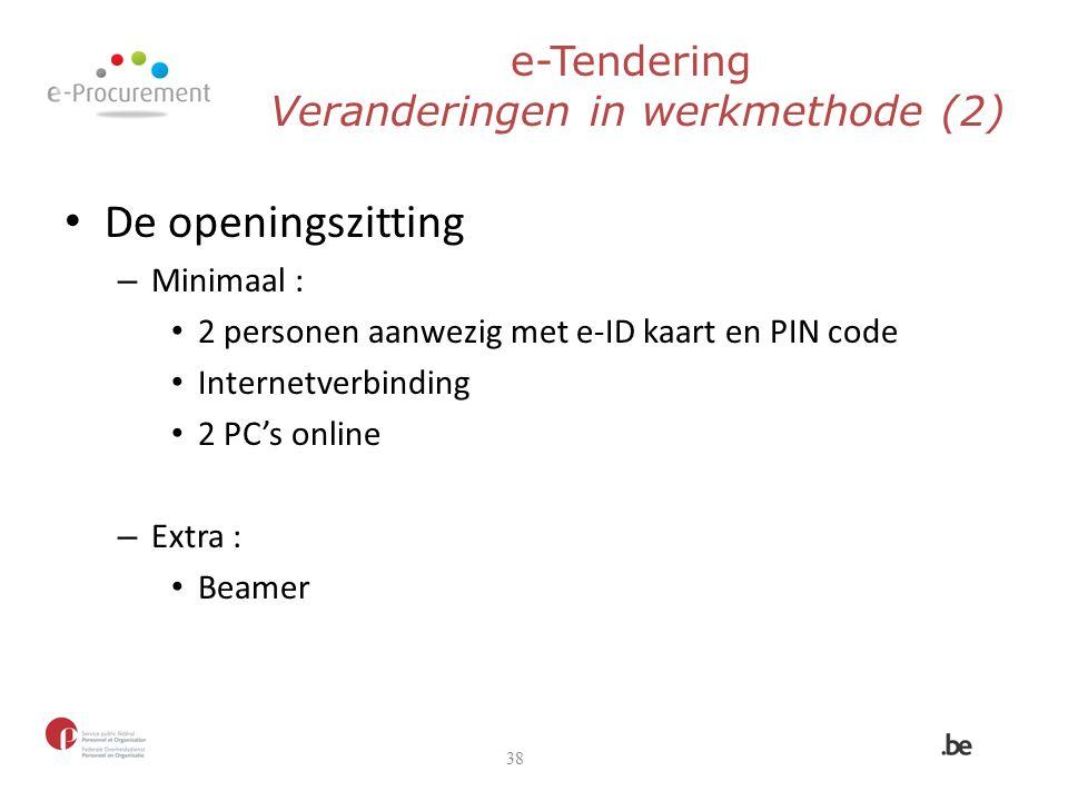 e-Tendering Veranderingen in werkmethode (2)