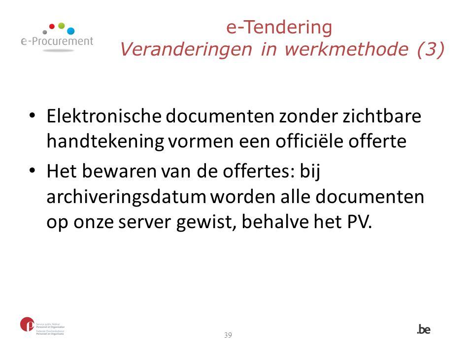 e-Tendering Veranderingen in werkmethode (3)