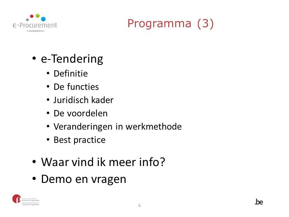 e-Tendering Waar vind ik meer info Demo en vragen Programma (3)