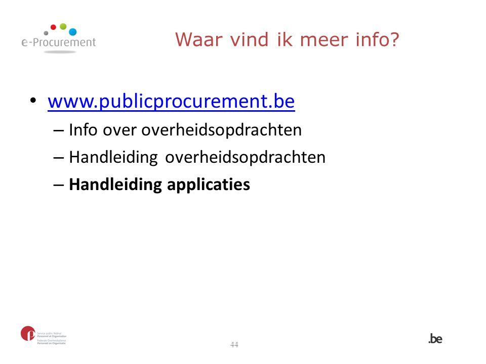 www.publicprocurement.be Waar vind ik meer info