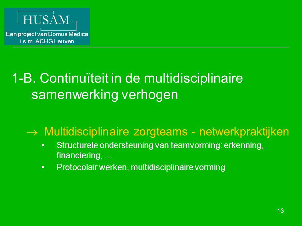 1-B. Continuïteit in de multidisciplinaire samenwerking verhogen