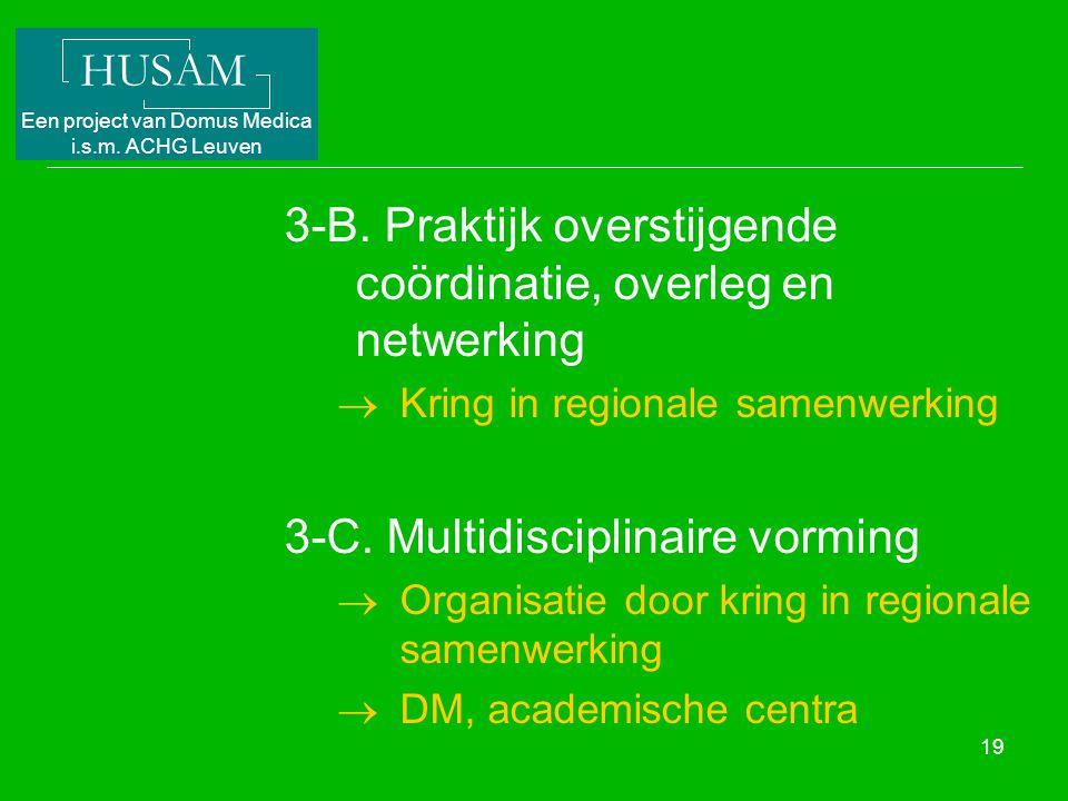 3-B. Praktijk overstijgende coördinatie, overleg en netwerking