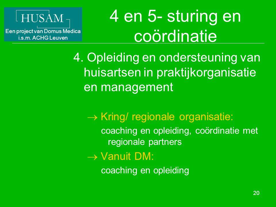 4 en 5- sturing en coördinatie