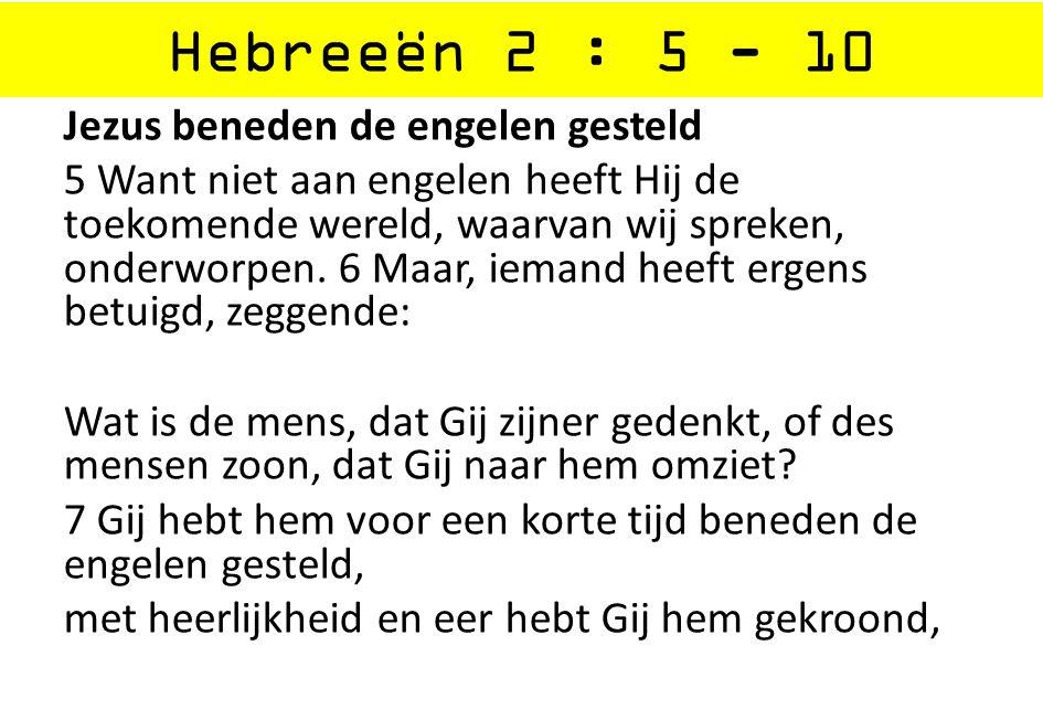 Hebreeën 2 : 5 - 10