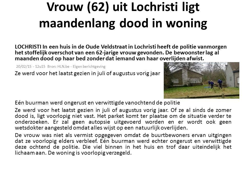 Vrouw (62) uit Lochristi ligt maandenlang dood in woning