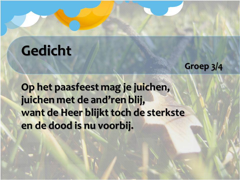 Gedicht Groep 3/4.