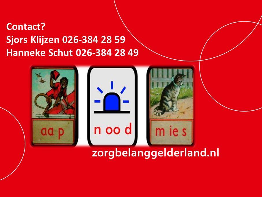 Contact Sjors Klijzen 026-384 28 59 Hanneke Schut 026-384 28 49