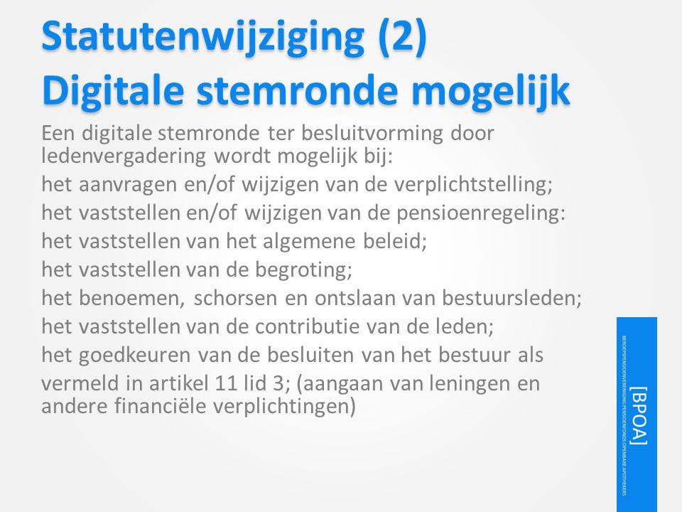 Statutenwijziging (2) Digitale stemronde mogelijk