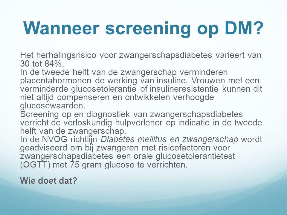Wanneer screening op DM