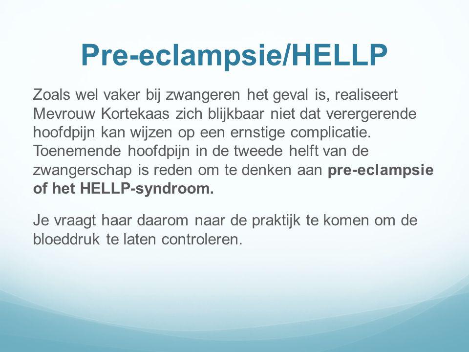 Pre-eclampsie/HELLP