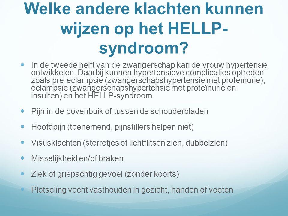 Welke andere klachten kunnen wijzen op het HELLP-syndroom