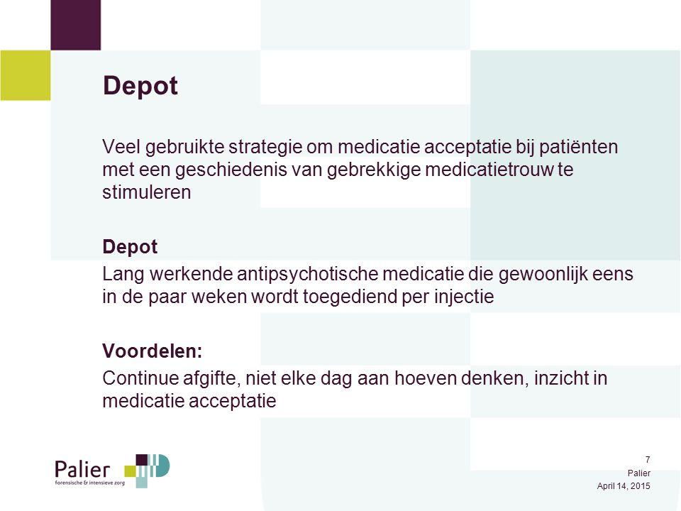 Depot Veel gebruikte strategie om medicatie acceptatie bij patiënten met een geschiedenis van gebrekkige medicatietrouw te stimuleren.