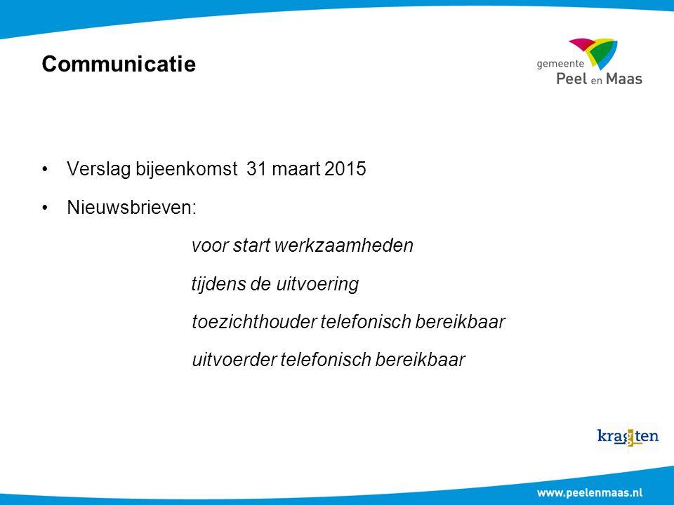 Communicatie Verslag bijeenkomst 31 maart 2015 Nieuwsbrieven: