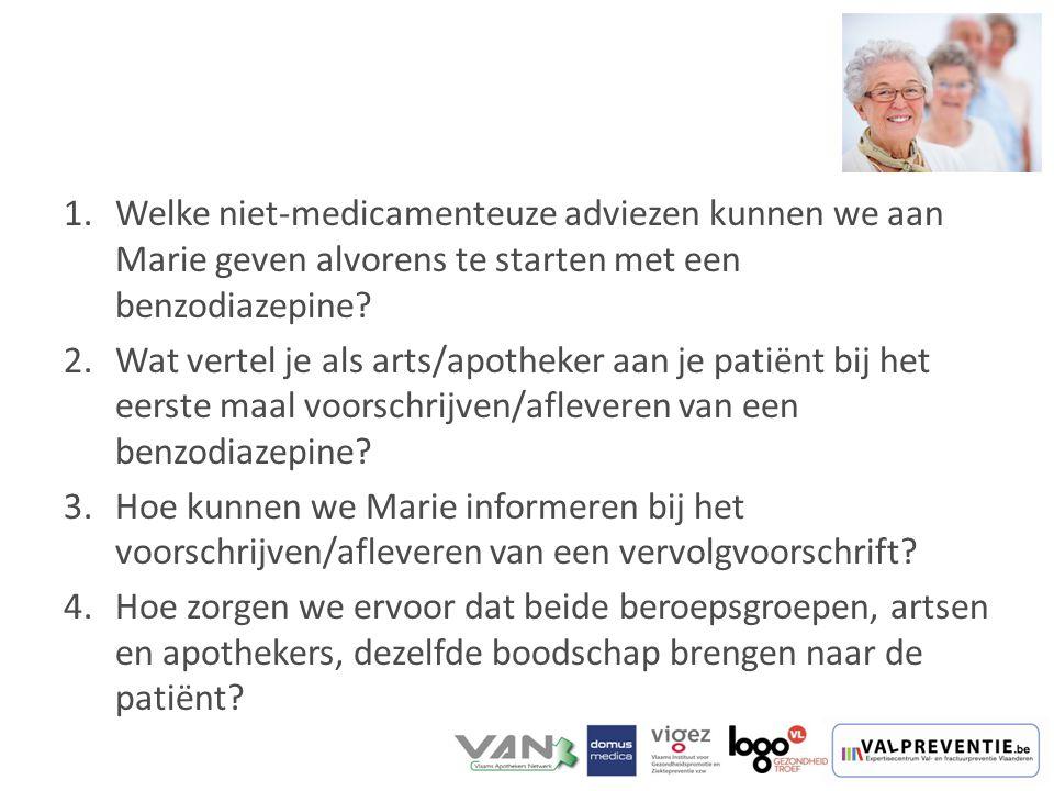 Welke niet-medicamenteuze adviezen kunnen we aan Marie geven alvorens te starten met een benzodiazepine