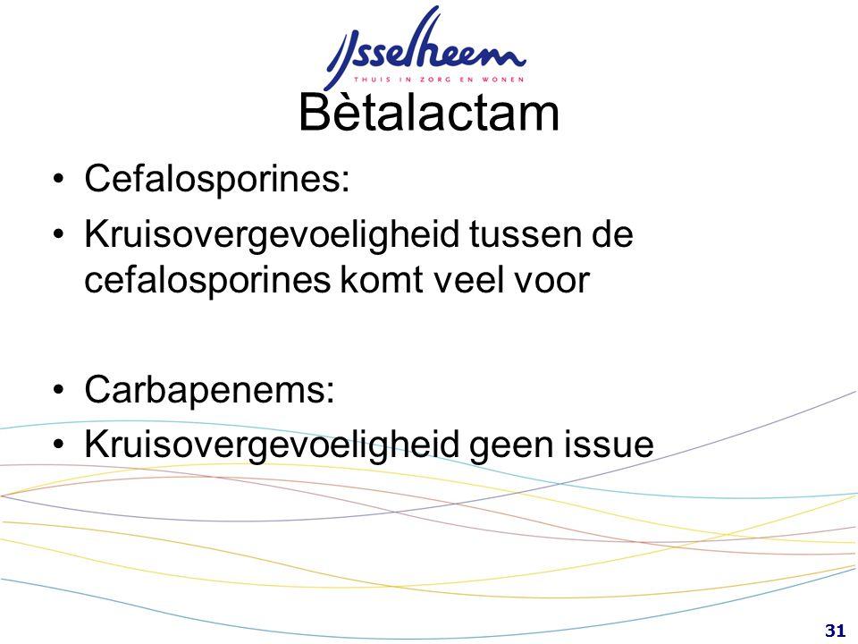 Bètalactam Cefalosporines: