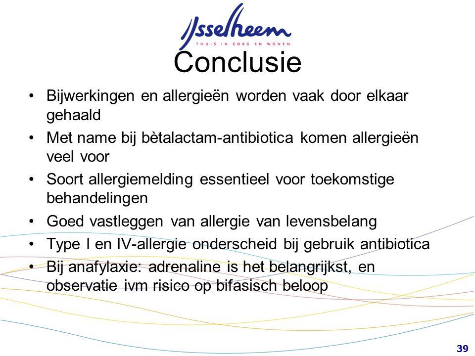 Conclusie Bijwerkingen en allergieën worden vaak door elkaar gehaald