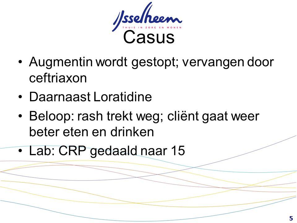 Casus Augmentin wordt gestopt; vervangen door ceftriaxon