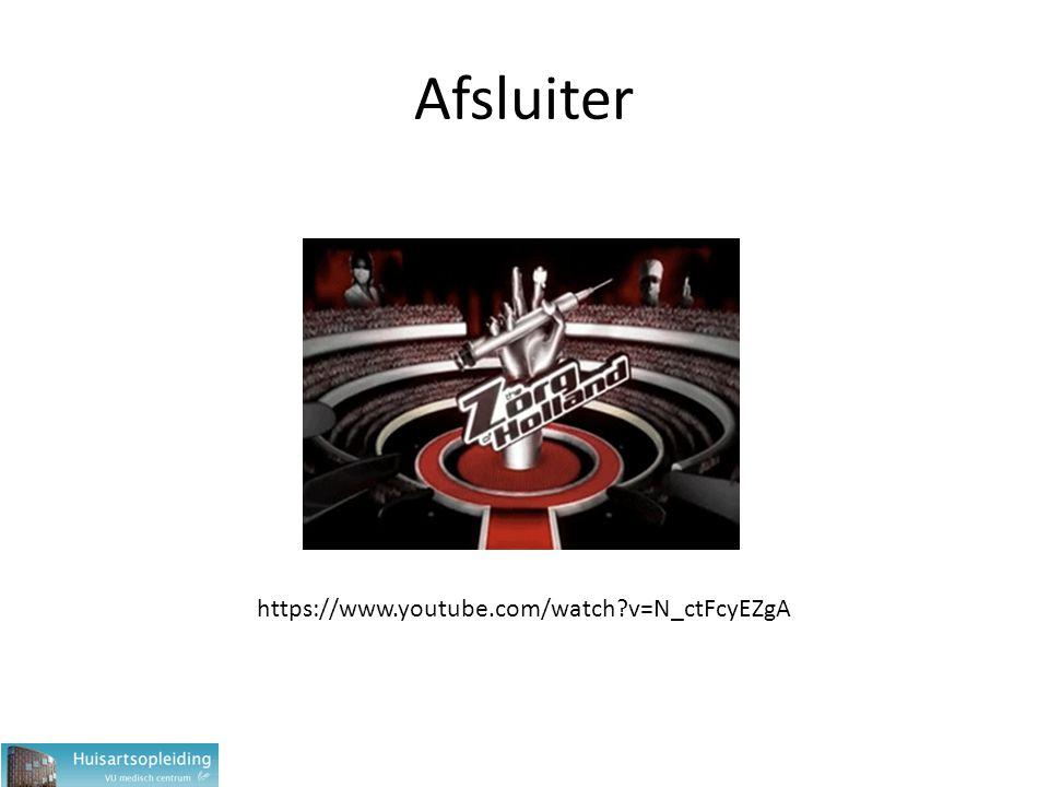 Afsluiter https://www.youtube.com/watch v=N_ctFcyEZgA