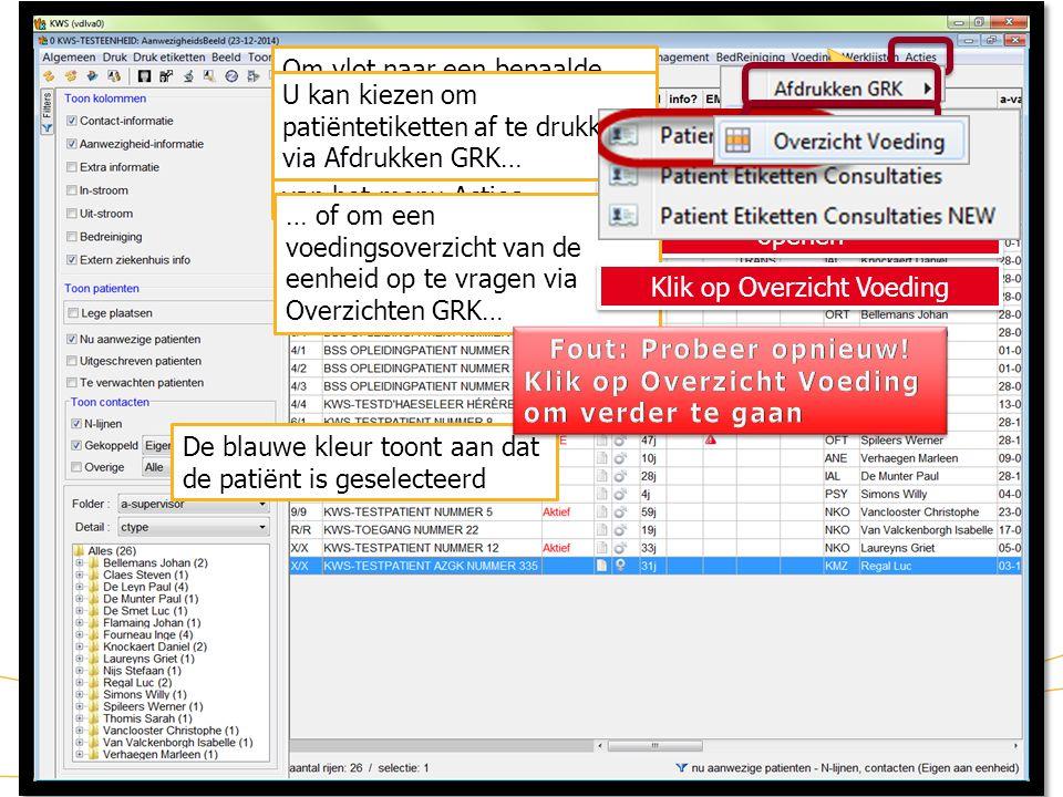 KWS: werklijsten/ aanwezigheidsbeeld (Actie na selectie patiënt)