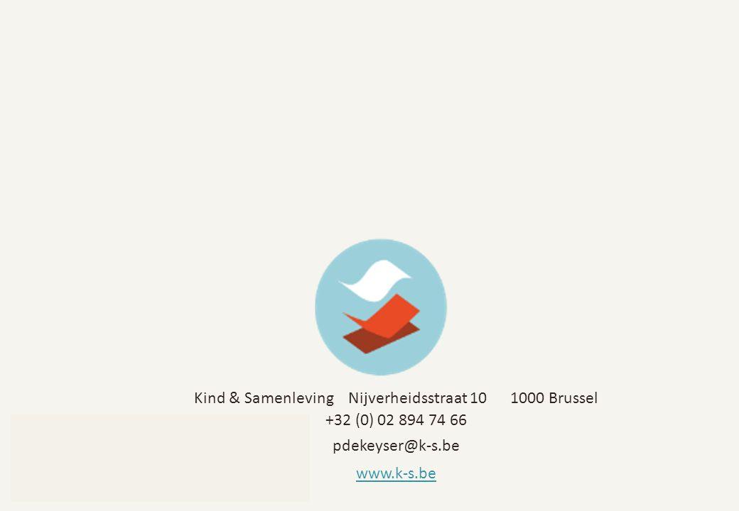 Kind & Samenleving Nijverheidsstraat 10 1000 Brussel