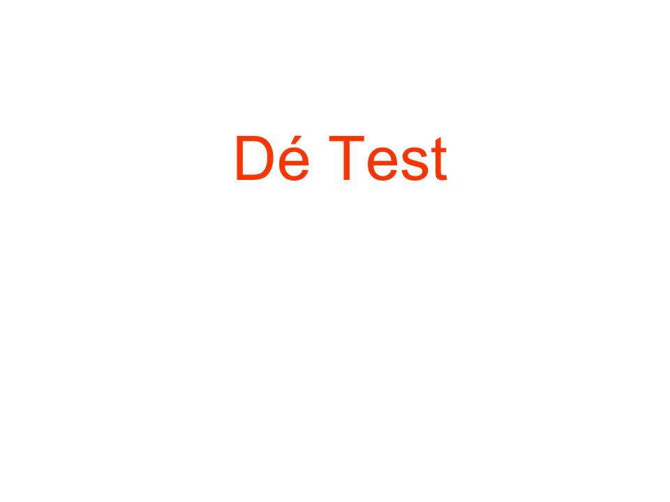 Dé Test