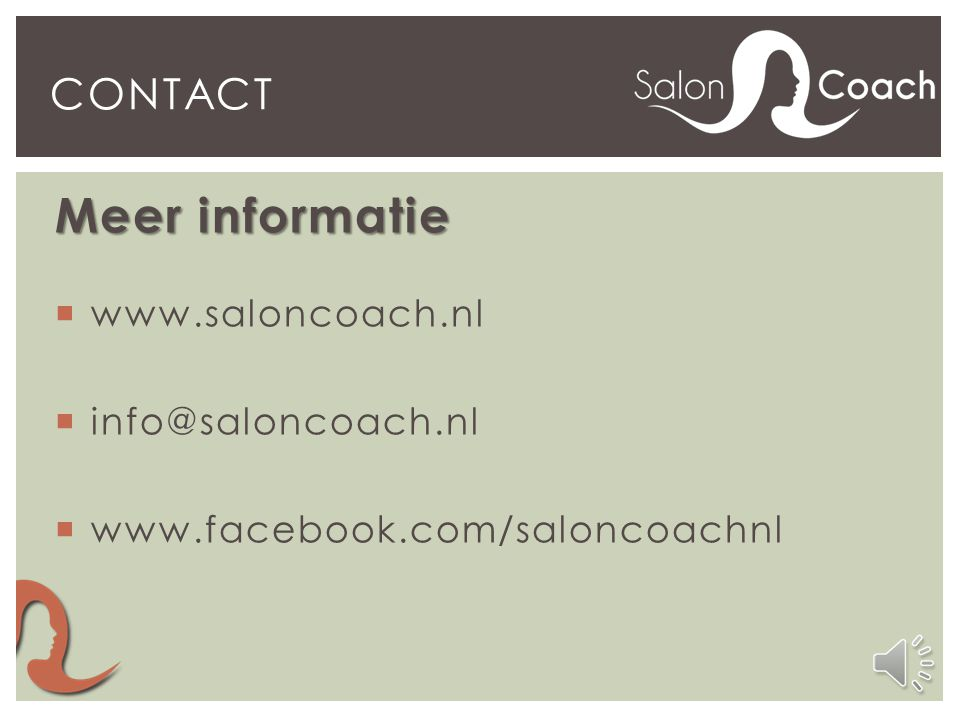Meer informatie contact www.saloncoach.nl info@saloncoach.nl