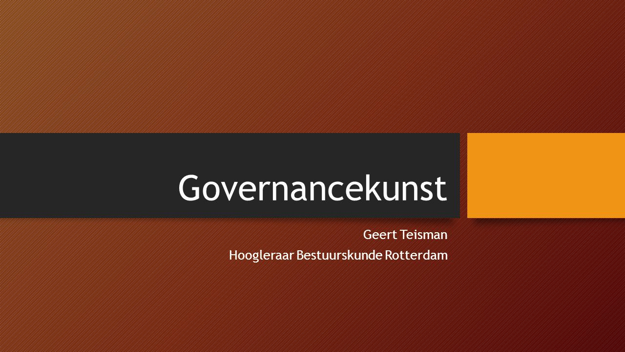 Geert Teisman Hoogleraar Bestuurskunde Rotterdam