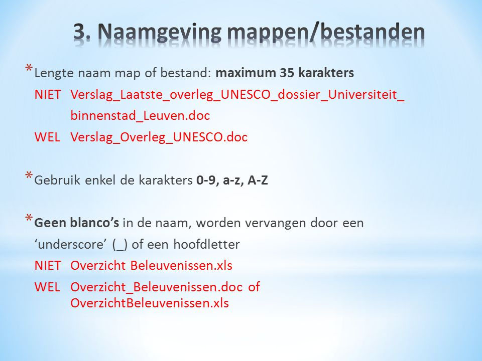 3. Naamgeving mappen/bestanden