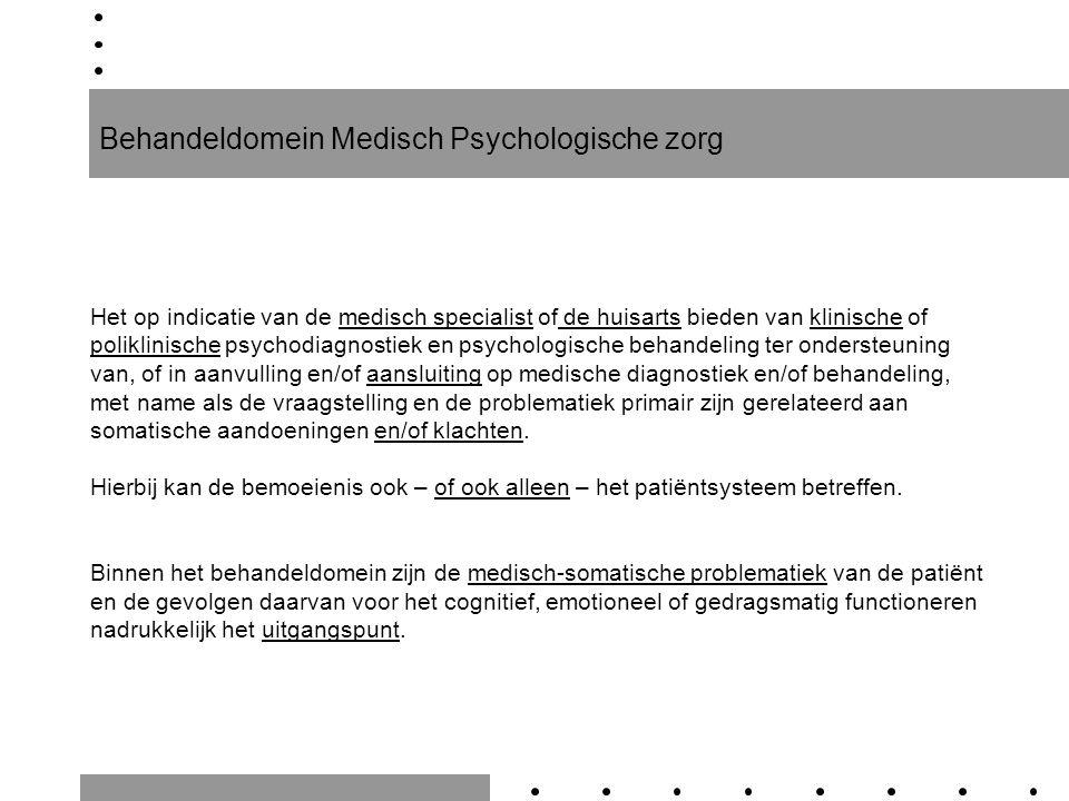 Behandeldomein Medisch Psychologische zorg