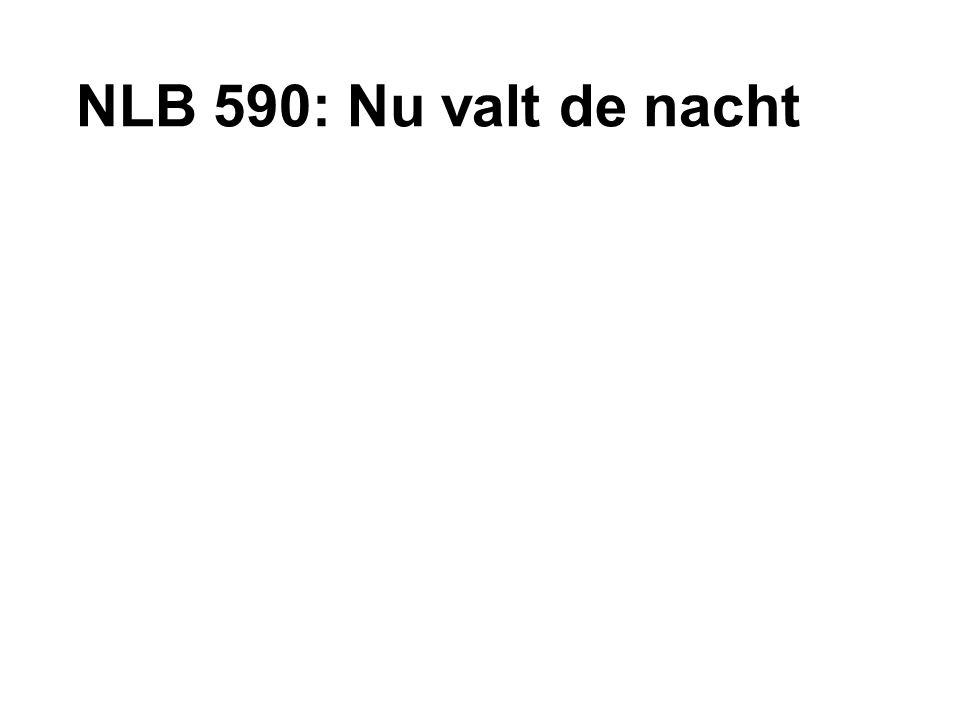 NLB 590: Nu valt de nacht