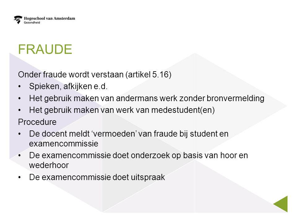 Fraude Onder fraude wordt verstaan (artikel 5.16)
