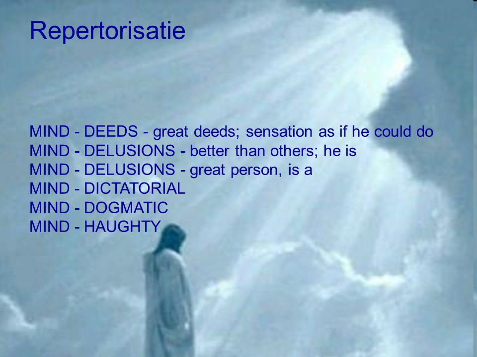 Repertorisatie MIND - DEEDS - great deeds; sensation as if he could do