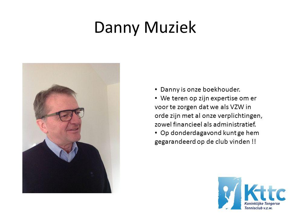 Danny Muziek Danny is onze boekhouder.