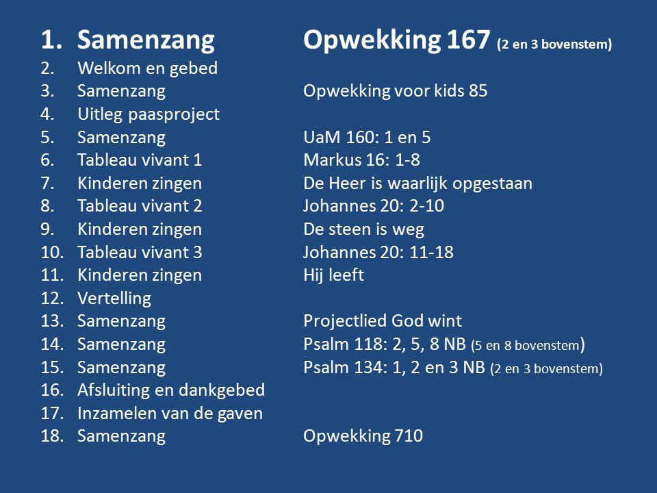 Samenzang Opwekking 167 (2 en 3 bovenstem)