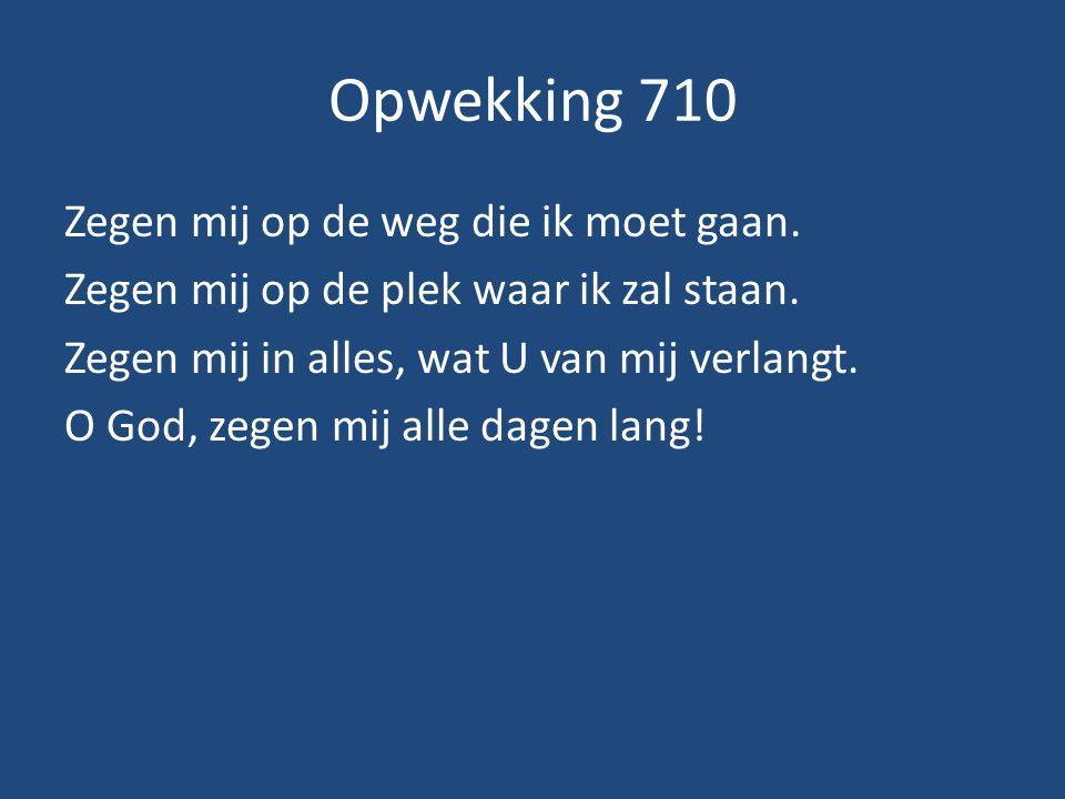 Opwekking 710