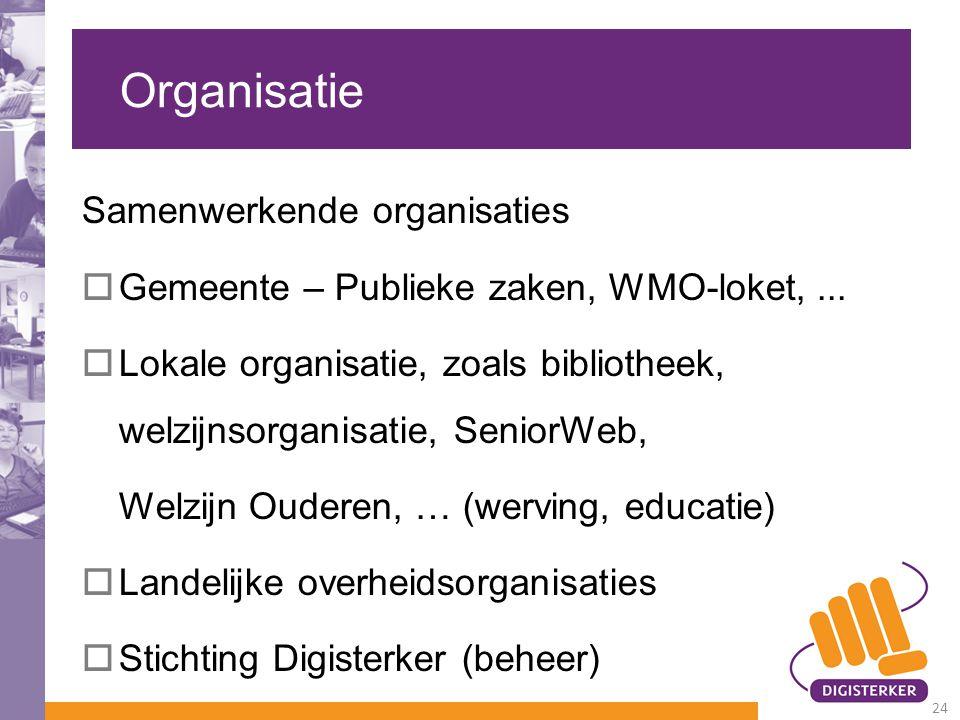 Organisatie Samenwerkende organisaties
