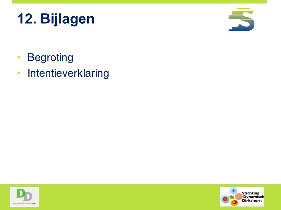 12. Bijlagen Begroting Intentieverklaring