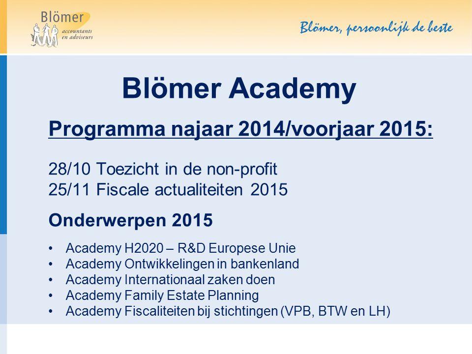 Blömer Academy Programma najaar 2014/voorjaar 2015: Onderwerpen 2015