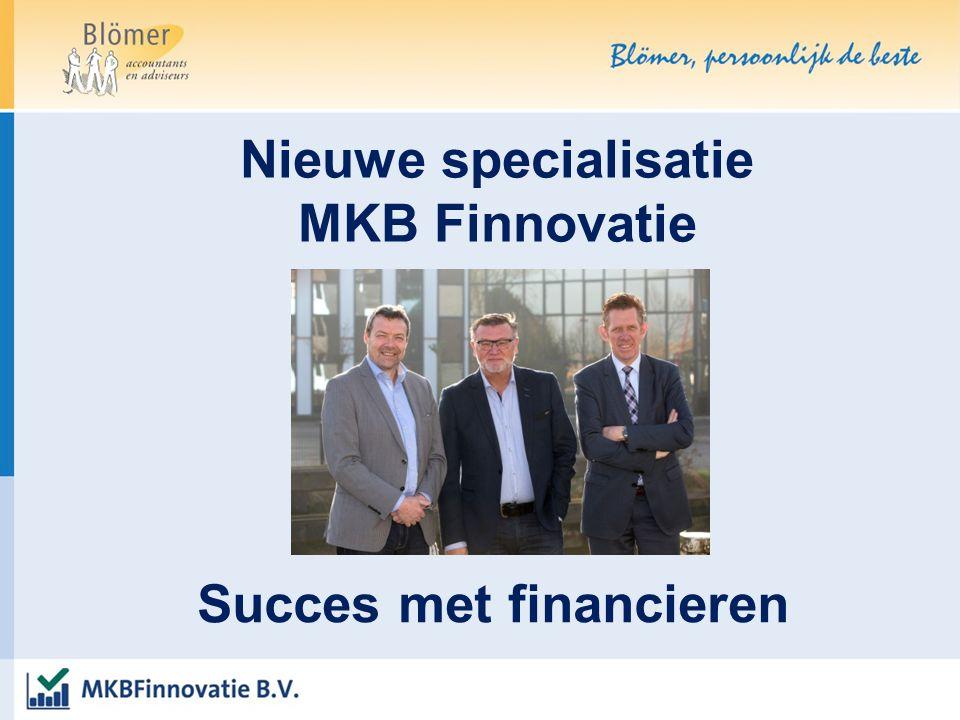 Nieuwe specialisatie MKB Finnovatie Succes met financieren