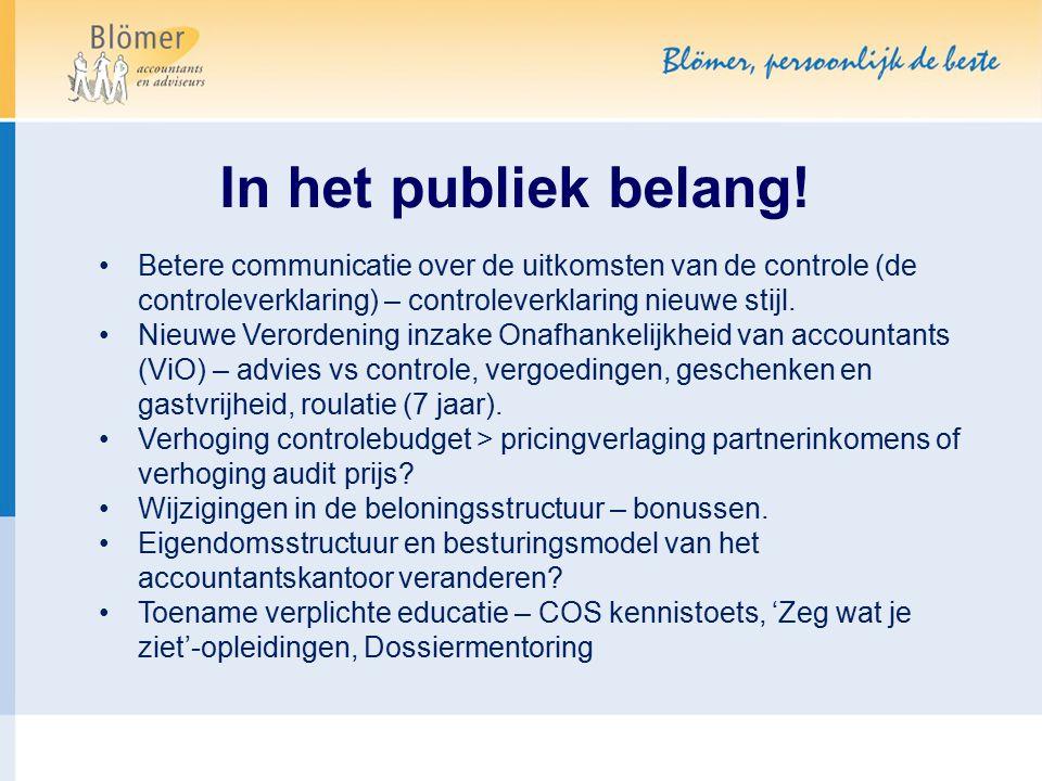 In het publiek belang! Betere communicatie over de uitkomsten van de controle (de controleverklaring) – controleverklaring nieuwe stijl.