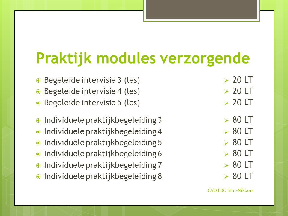 Praktijk modules verzorgende