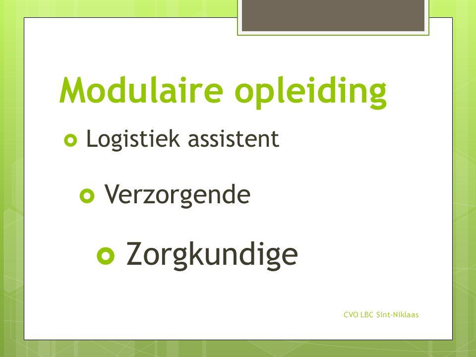 Modulaire opleiding Zorgkundige Verzorgende Logistiek assistent