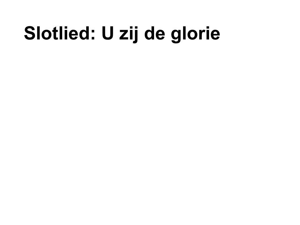 Slotlied: U zij de glorie