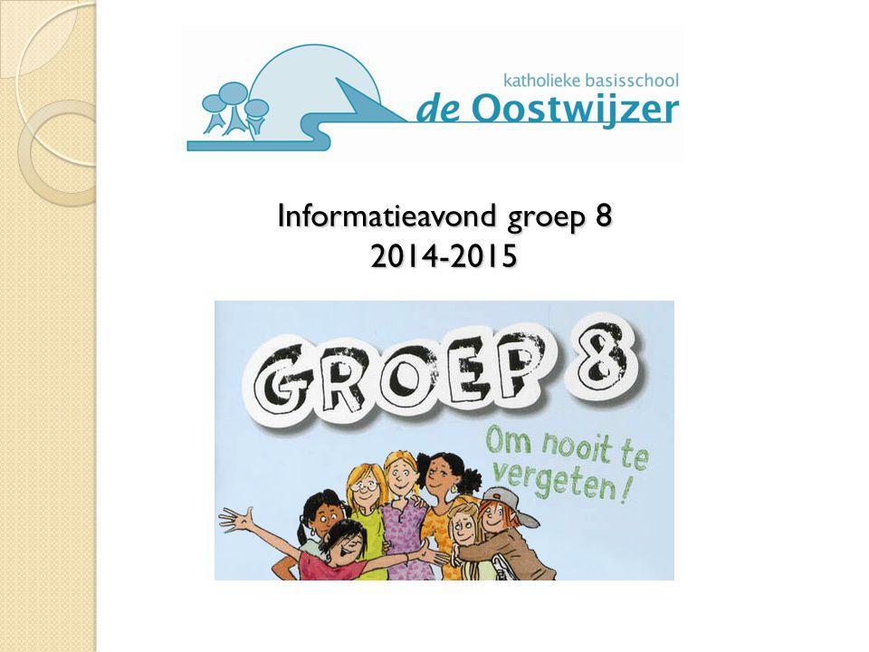 Informatieavond groep 8 2014-2015