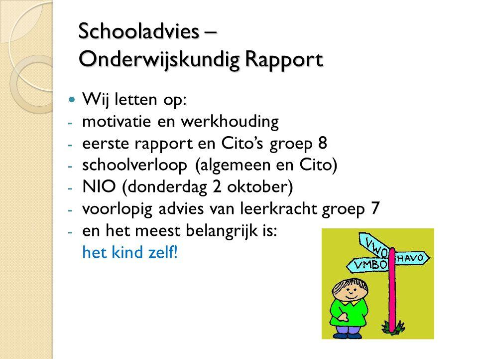 Schooladvies – Onderwijskundig Rapport
