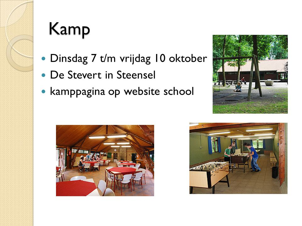 Kamp Dinsdag 7 t/m vrijdag 10 oktober De Stevert in Steensel